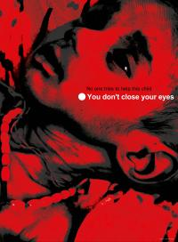 You don't close your eyes